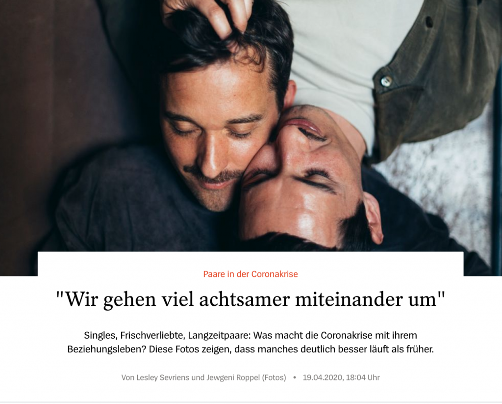 Paare in der Corona-Krise - Interviews Lesley Sevriens, Fotos Jewgeni Roppel